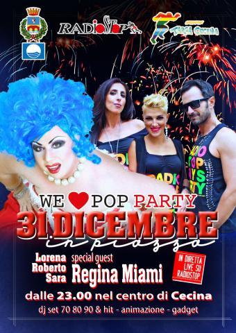 L'amministrazione comunale di Cecina, l'associazione Targa Cecina e Radio Stop presentano: 31 DICEMBRE IN PIAZZA - i LOVE POP PARTY!!!